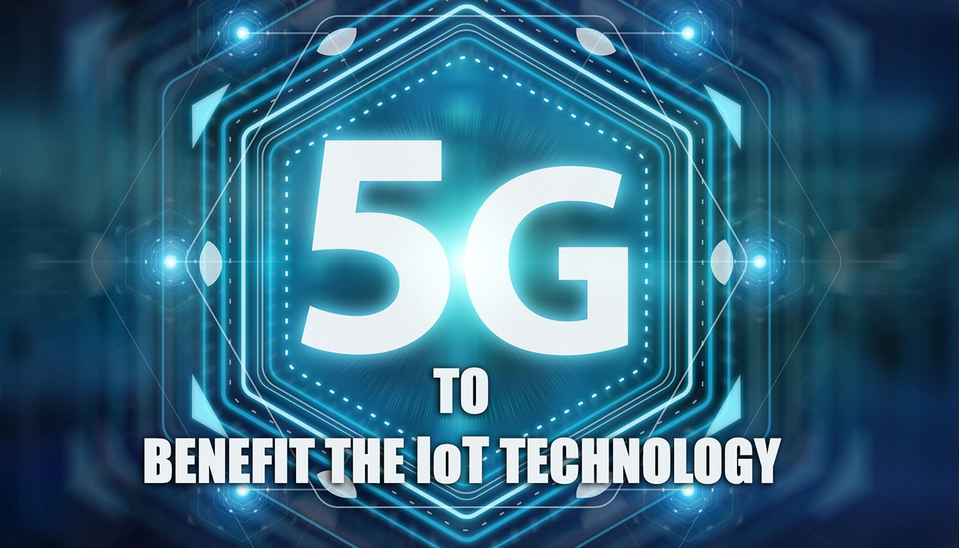 5G to benefit the IoT Technology