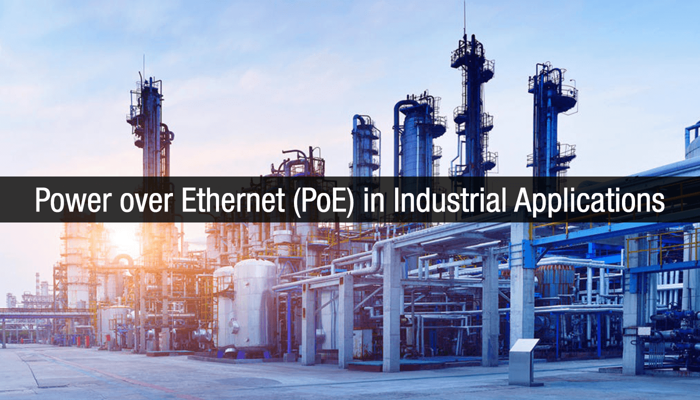 Power Over Ethernet In Industrial